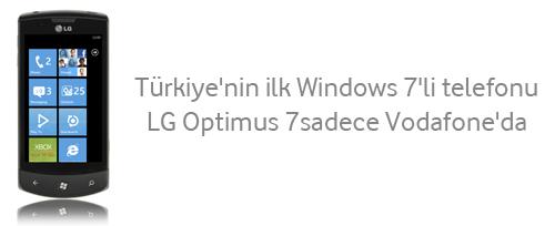Windows Phone 7 telefonu LG Optimus 7 Vodafone ile birlikte Türkiye'de