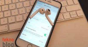 iOS 11: AirPods kontrolleri nasıl özelleştirilir?